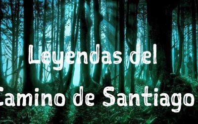 Las leyendas del Camino de Santiago