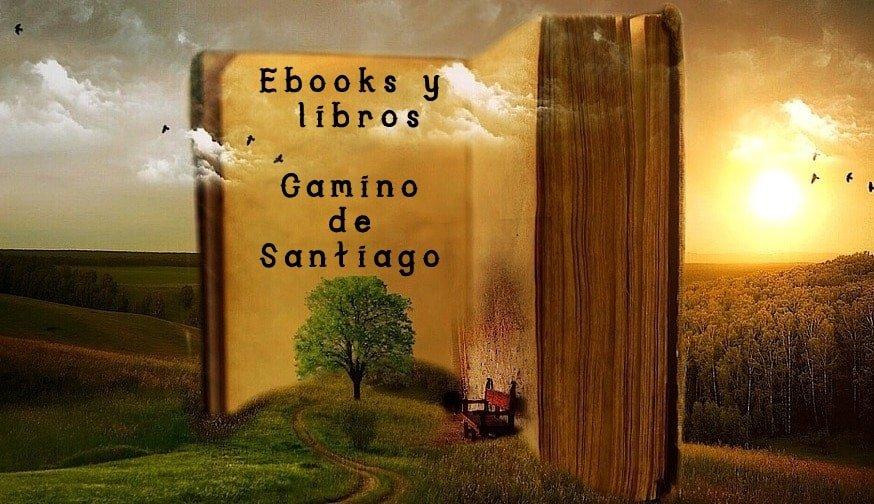 Mejores libros y ebooks del Camino de Santiago