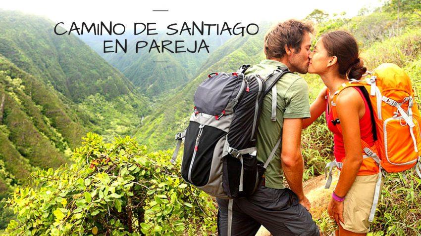 Cariño, vamos a hacer el Camino de santiago. El Camino en pareja