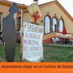Tipos de alojamientos ¿Donde dormir en el Camino de Santiago ?